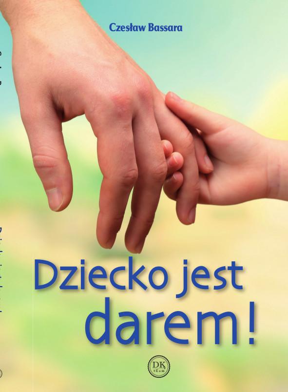 """""""dziecko-jest-darem!""""-czeslaw-bassara-br-br-"""